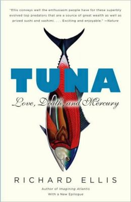 Tuna: Love, Death, and Mercury