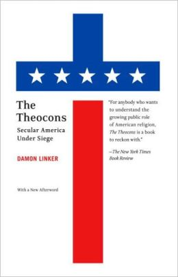 Theocons: Secular America under Siege