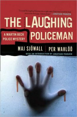 The Laughing Policeman (Martin Beck Series #4)