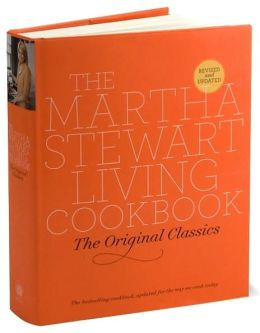 Martha Stewart Living Cookbook: The Original Classics