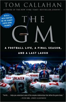 GM: A Football life, a Final Season, and a Last Laugh