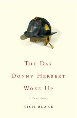 Day Donny Herbert Woke Up: A True Story