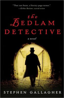 The Bedlam Detective: A Novel