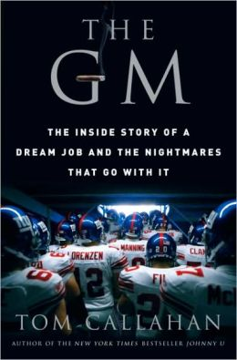 GM: The Inside Story of a Dream Job and the Nightmares that Go with It