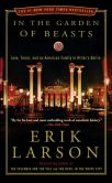 Book Cover Image. Title: In the Garden of Beasts:  Love, Terror, and an American Family in Hitler's Berlin, Author: Erik Larson