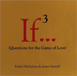 If..., Volume 3 (Questions for the Game of Love)