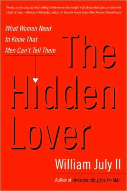 Hidden Lover: What Women Need to Know That Men Can't Tell Them