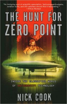Hunt for Zero Point: Inside the Classified World of Antigravity Technology