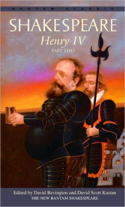 Henry IV, Part Two (Bantam Classic)