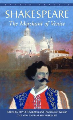 The Merchant of Venice (Bantam Classic)