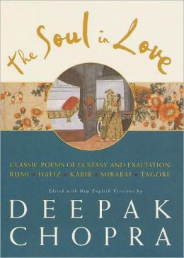 Soul in Love: Classic Poems of Ecstasy and Exaltation