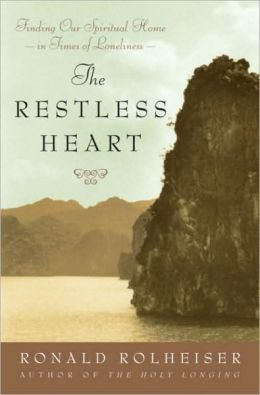 Restless Heart: Finding Our Spiritual Home in Times of Loneliness