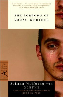 The Sorrows of Young Werther (Modern Library Edition)