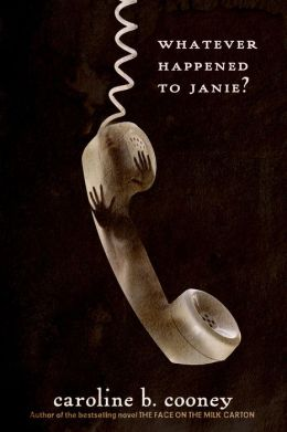 Whatever Happened to Janie? (Janie Johnson Series #2)