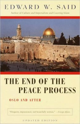 End of the Peace Process: Oslo and After