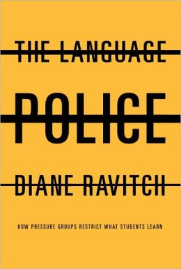 Language Police: How Pressure Groups Restrict What Students Learn