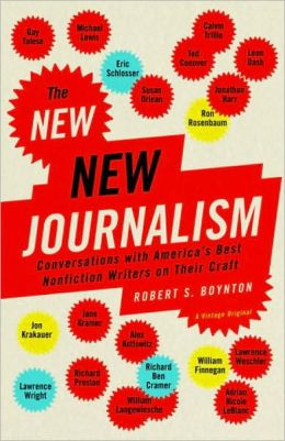 New New Journalism: Conversations with America's Best Nonfiction Writers on Their Craft