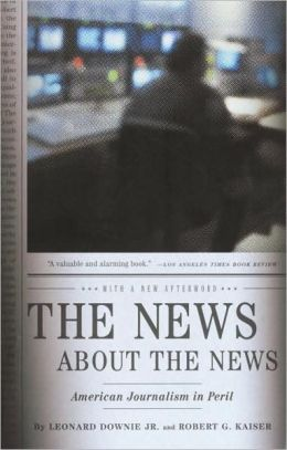 News about the News: American Journalism in Peril
