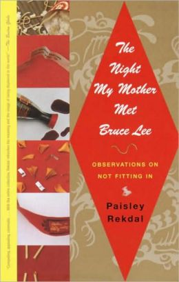 Night My Mother Met Bruce Lee: Observations on Not Fitting In