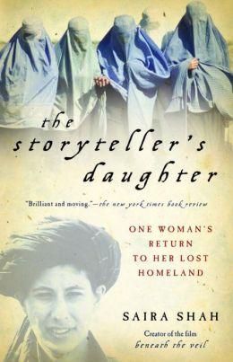 Storyteller's Daughter: One Woman's Return to Her Lost Homeland