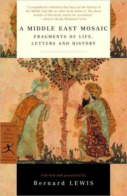 Middle East Mosaic: Fragments of Life, Letters and History