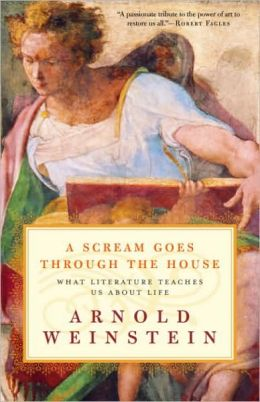 Scream Goes Through the House: What Literature Teaches Us About Life