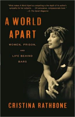 World Apart: Women, Prison, and Life behind Bars