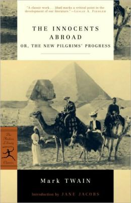 Innocents Abroad: Or, the New Pilgrims' Progress
