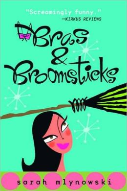 Bras and Broomsticks (Magic in Manhattan Series)