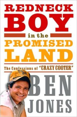 Redneck Boy in the Promised Land: The Confessions of