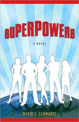 Superpowers: A Novel