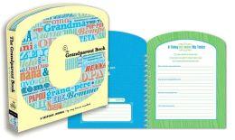 The Grandparent Book: A Keepsake Journal