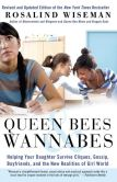 Book Cover Image. Title: Queen Bees and Wannabes:  Helping Your Daughter Survive Cliques, Gossip, Boyfriends, and the New Realities of Girl World, Author: Rosalind Wiseman