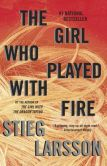 Book Cover Image. Title: The Girl Who Played with Fire (Millennium Trilogy Series #2), Author: Stieg Larsson