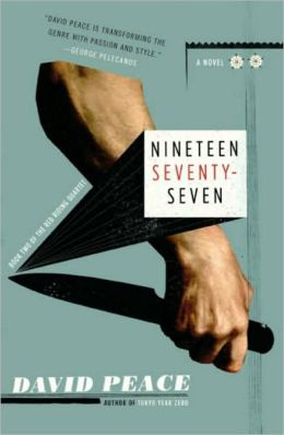 Nineteen Seventy-Seven (Red Riding Quartet Series #2)