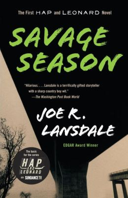 Savage Season (Hap Collins and Leonard Pine Series #1)