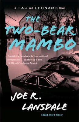 The Two-Bear Mambo (Hap Collins and Leonard Pine Series #3)