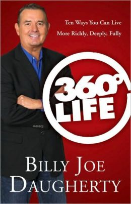 360-Degree Life: Ten Ways You Can Live More Richly, Deeply, Fully