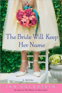 Bride Will Keep Her Name: A Novel