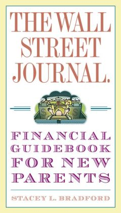 Wall Street Journal. Financial Guidebook for New Parents