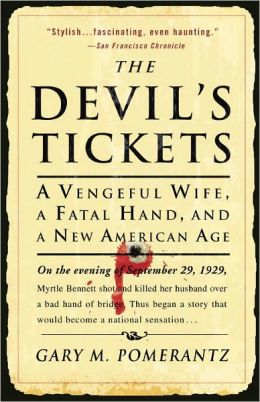 Devil's Tickets: A Night of Bridge, a Fatal Hand, and a New American Age