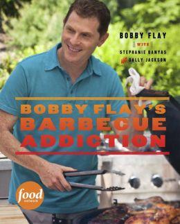 Bobby Flay's Barbecue Addiction