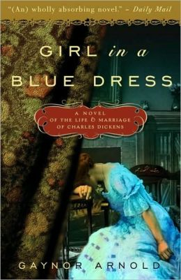 Girl in a Blue Dress Inspired by the Life and Marriage of Charles Dickens