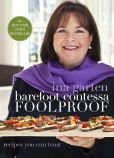 Book Cover Image. Title: Barefoot Contessa Foolproof:  Recipes You Can Trust, Author: Ina Garten