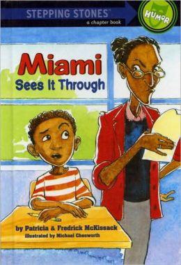 Miami Sees It Through