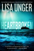Book Cover Image. Title: Heartbroken:  A Novel, Author: Lisa Unger