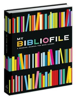 My Bibliofile: A Reading Journal for Book Lovers
