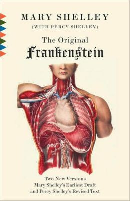 The Original Frankenstein: Or The Modern Prometheus