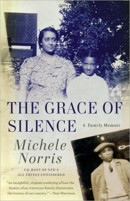 The Grace of Silence: A Family Memoir