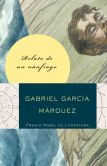 Book Cover Image. Title: Relato de un n�ufrago que estuvo diez dias (The Story of a Shipwrecked Sailor), Author: Gabriel Garcia Marquez